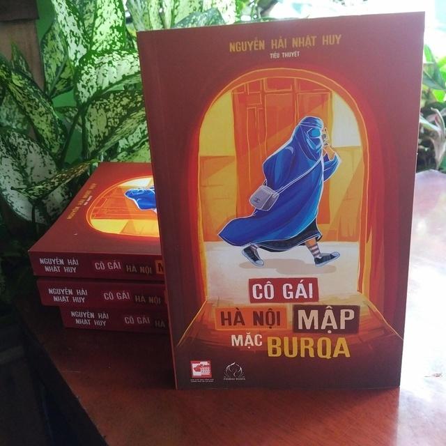 """Gấp lại cuốn sách """"Cô Gái Hà Nội Mập Mặc Burqa"""", bạn nghĩ gì? - Ảnh 1."""