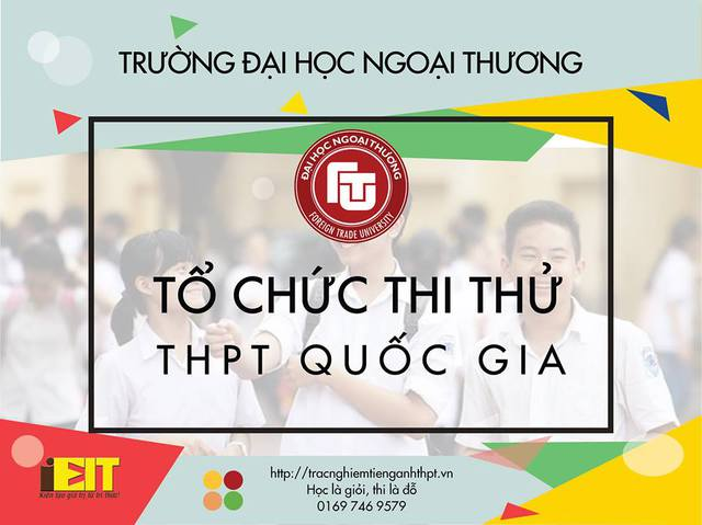 Cùng thi thử THPT Quốc gia tại ĐH Ngoại Thương - Ảnh 2.