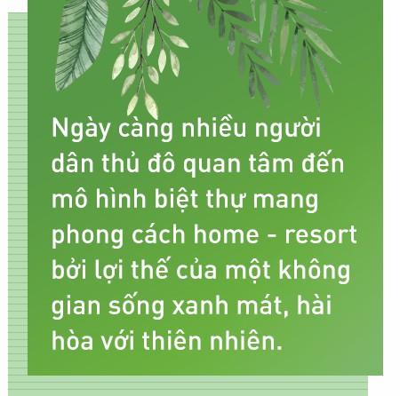 Khi giới nhà giàu Hà Nội khát không gian sống xanh, đổ tiền cho nhà ở nghỉ dưỡng - Ảnh 7.