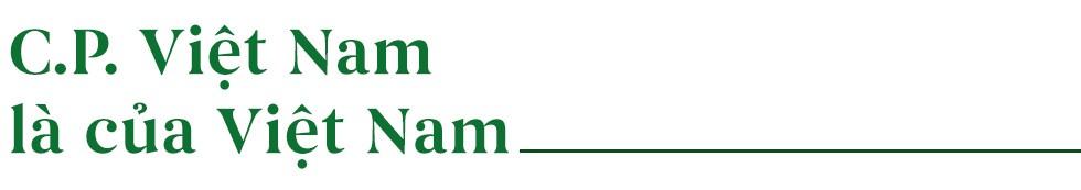 """CEO C.P. Việt Nam: """"Thông điệp của chúng tôi là Đền ơn Tổ quốc Việt Nam"""" - Ảnh 3."""