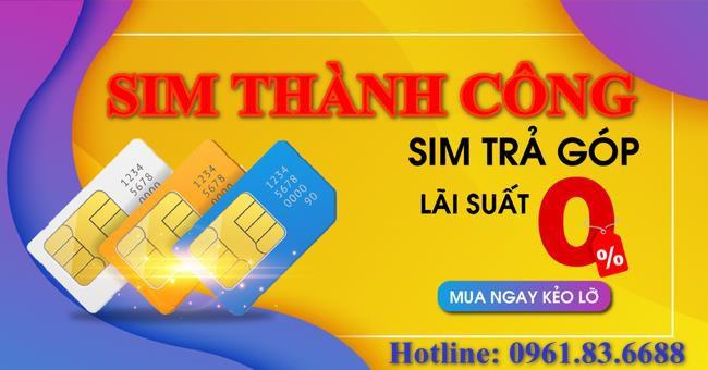 """Mua SIM trả góp 0% tại Sim Thành Công, """"không đủ tiền – vẫn mua liền"""" - Ảnh 2."""
