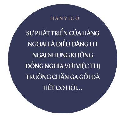 """Chủ tịch Phạm Văn Tuần: Hanvico ấm áp nhưng không """"ngủ quên"""" - Ảnh 9."""