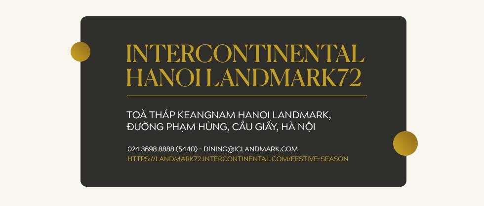 """""""Bữa tiệc trên mây"""" mùa lễ hội: Nâng tầm trải nghiệm ẩm thực với mọi giác quan tại InterContinental Hanoi Landmark72 - Ảnh 23."""