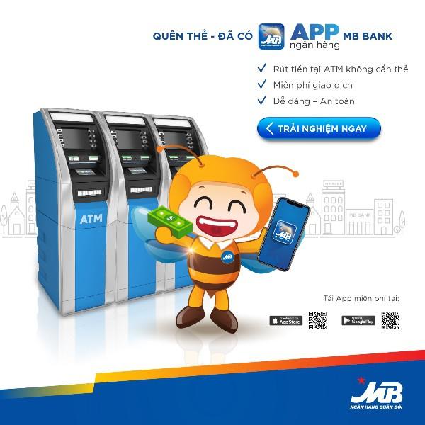 APP MBBank: Rút tiền ATM không cần thẻ  mà vẫn an toàn - Ảnh 2.