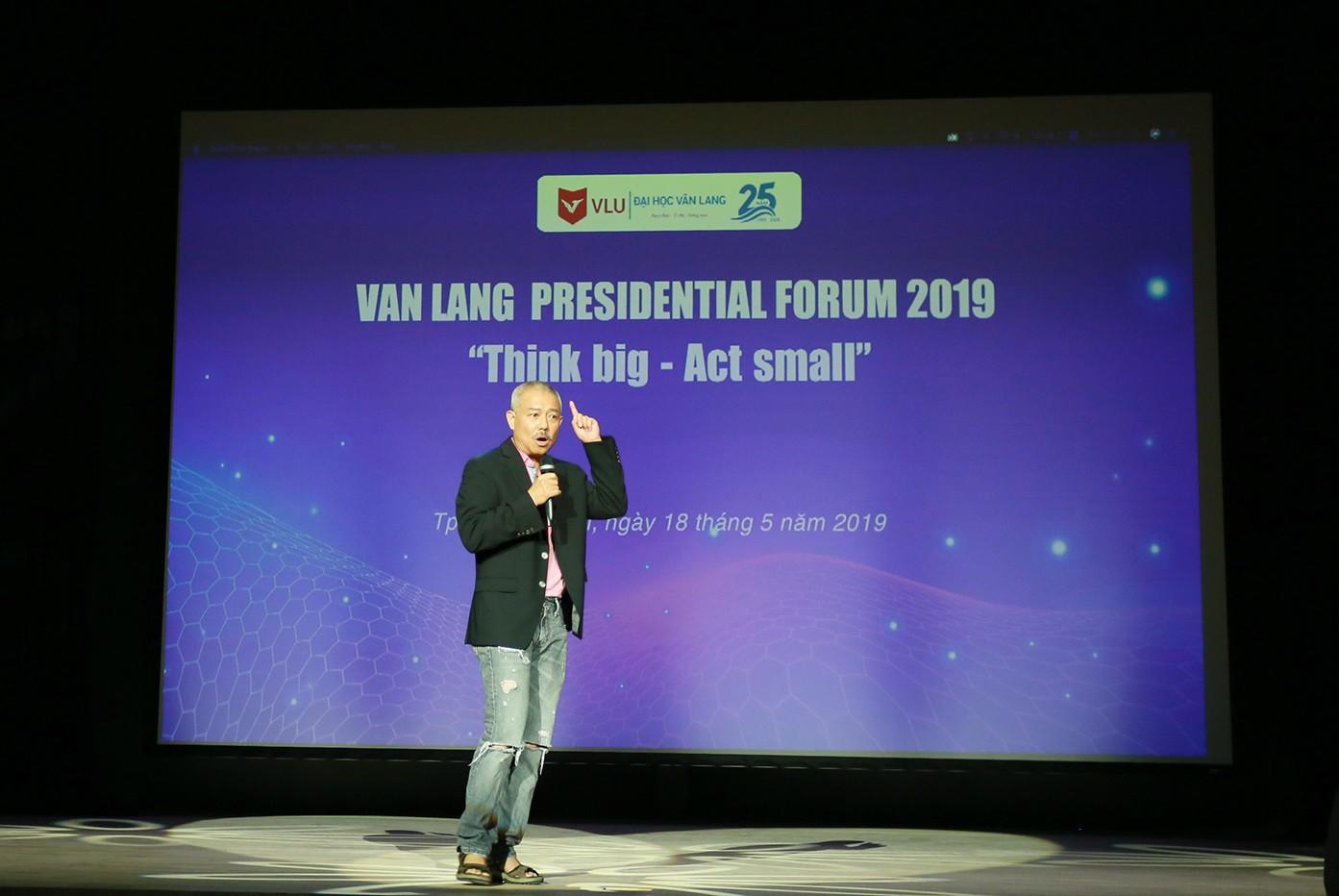 Diễn đàn VanLang Presidential Forum 2019: Giáo sư Trương Nguyện Thành truyền cảm hứng cho sinh viên - Ảnh 2.