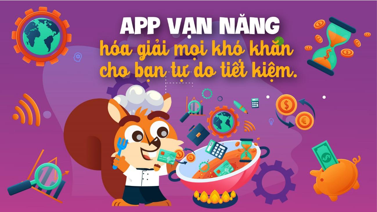 """App vạn năng """"hóa giải"""" mọi khó khăn cho bạn tự do tiết kiệm - Ảnh 1."""