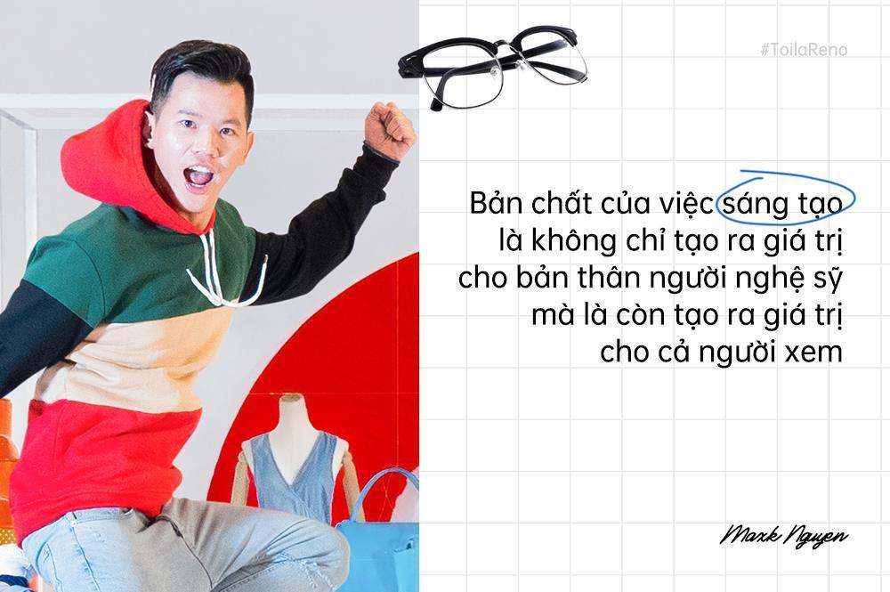 Maxk Nguyễn - Nhà thiết kế trẻ dám nghĩ, dám sáng tạo và không ngại vượt ra khuôn khổ - Ảnh 7.