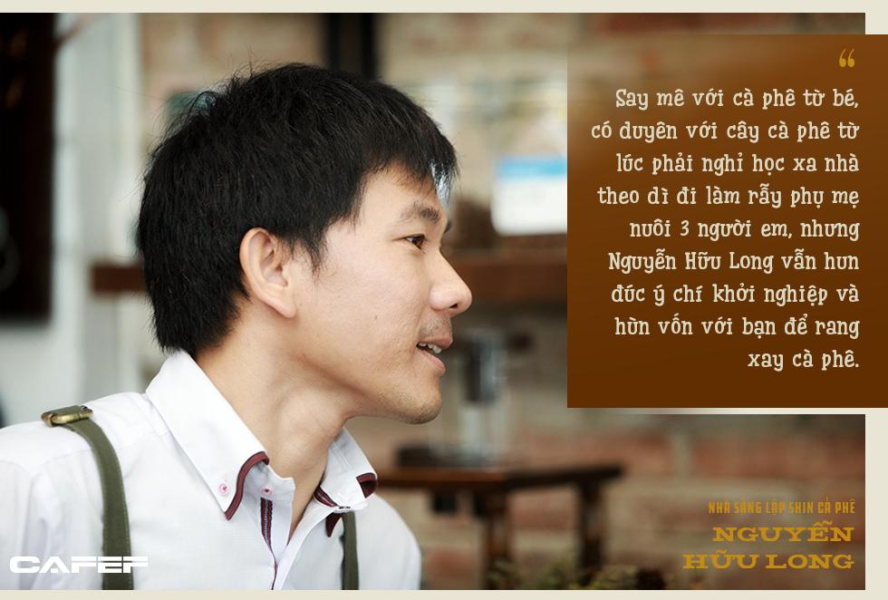 Nhà sáng lập Shin Cà Phê: Đến với cà phê vì quá nghèo, hai lần khởi nghiệp thất bại và hiện bán ra thị trường 500 tấn/năm - Ảnh 3.