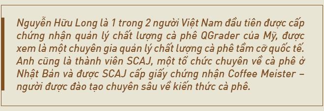 Nhà sáng lập Shin Cà Phê: Đến với cà phê vì quá nghèo, hai lần khởi nghiệp thất bại và hiện bán ra thị trường 500 tấn/năm - Ảnh 11.
