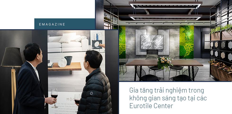 Eurotile: Khi cái tôi khác biệt hiện hữu trong không gian sống của người Việt - Ảnh 9.
