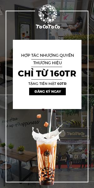 """TocoToco – Câu chuyện nhượng quyền tại thương hiệu trà sữa """"made in Việt Nam"""""""