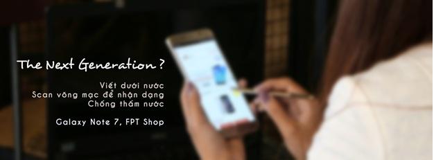 FPT Shop tặng quà đến 300 triệu dành cho khách đặt trước Galaxy Note 7