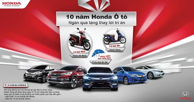 """Honda tri ân khách hàng nhân dịp """"Kỷ niệm 10 năm ra mắt chiếc xe ôtô Honda đầu tiên!"""""""