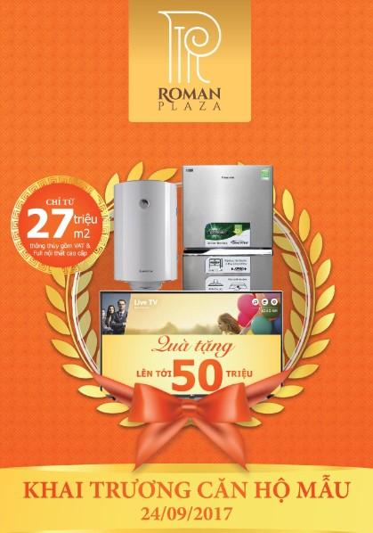 Quà tặng hấp dẫn lên tới 50 triệu cho khách hàng trong Lễ khai trương căn hộ mẫu Roman Plaza ngày 24/9.