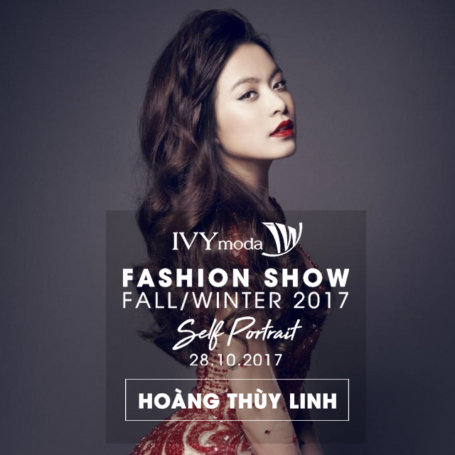 Angela Phương Trinh, Kỳ Duyên, Hoàng Thuỳ Linh cùng dàn chân dài sẽ hội tụ tại IVY moda Fashion Show 2017 - Ảnh 3.