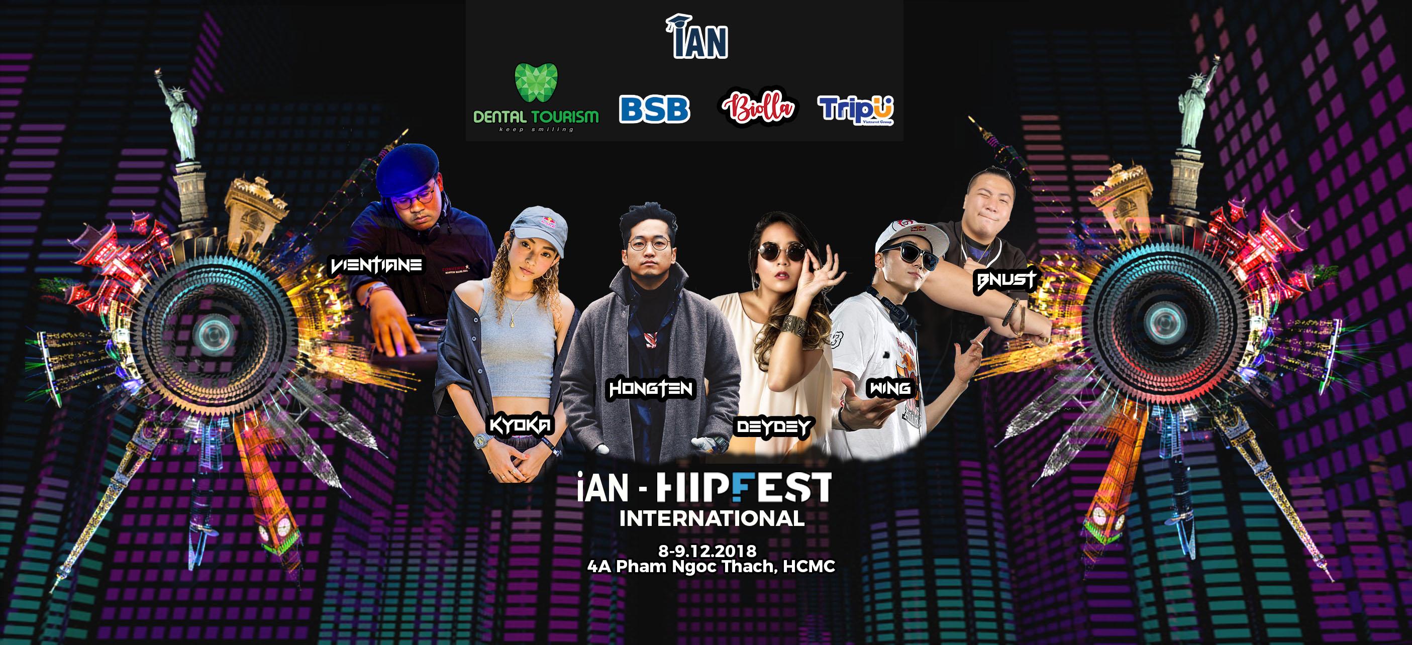 iAN Hipfest International 2018: Lễ hội hiphop quy tụ anh tài khắp thế giới chuẩn bị khuấy đảo giới trẻ Việt - Ảnh 6.