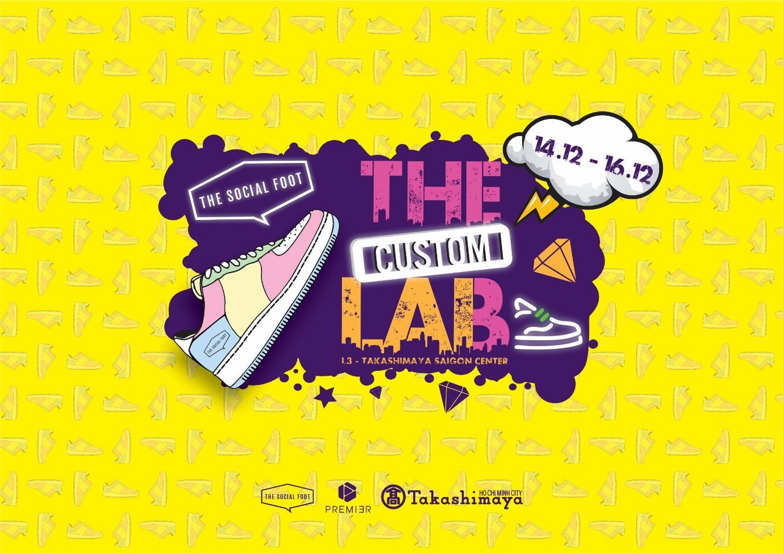 The Custom Lab – Sự kiện về Sneaker Customize trở lại với các Sneakerhead Sài Gòn - Ảnh 1.