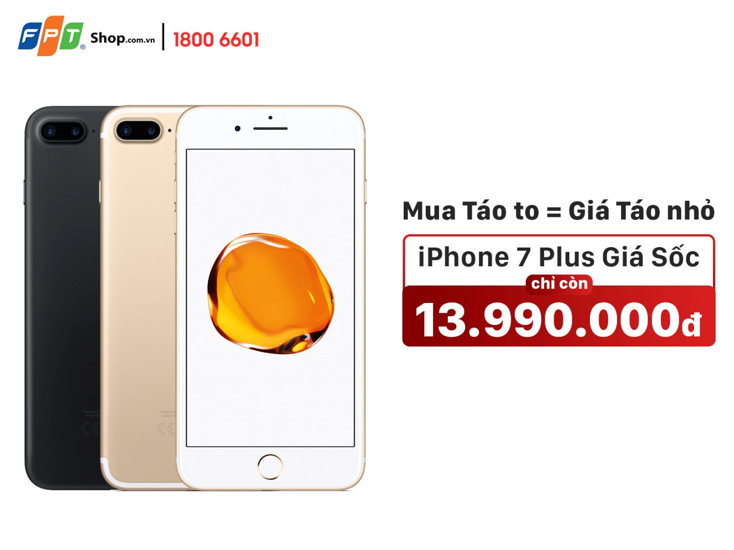 iPhone 7 Plus 32GB giảm 4 triệu tại FPT Shop, giá bằng iPhone 7 -