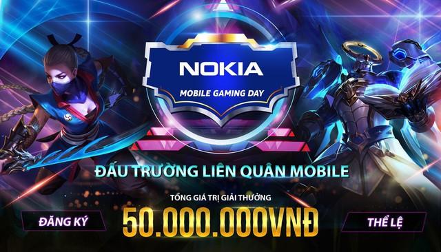 Nokia Mobile Gaming Day – Đấu trường game hấp dẫn nhất chuẩn bị bùng nổ - Ảnh 2.