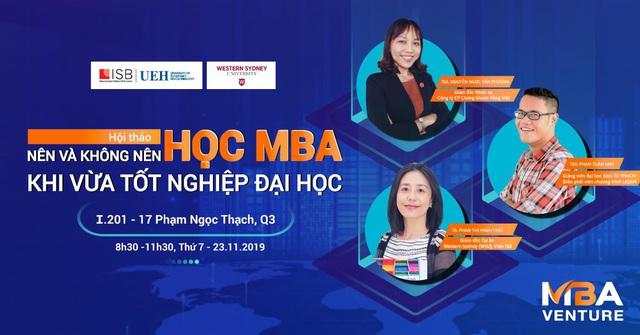 Có nên du học MBA - Thạc sĩ kinh doanh khi vừa tốt nghiệp đại học? - ảnh 3