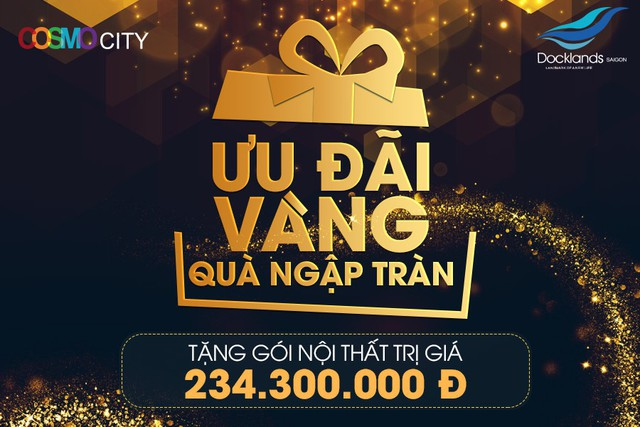 Chủ đầu tư Tập Đoàn Bảo Gia tặng hơn 230 triệu cho khách hàng Cosmo City và Docklands Sài Gòn - Ảnh 1.