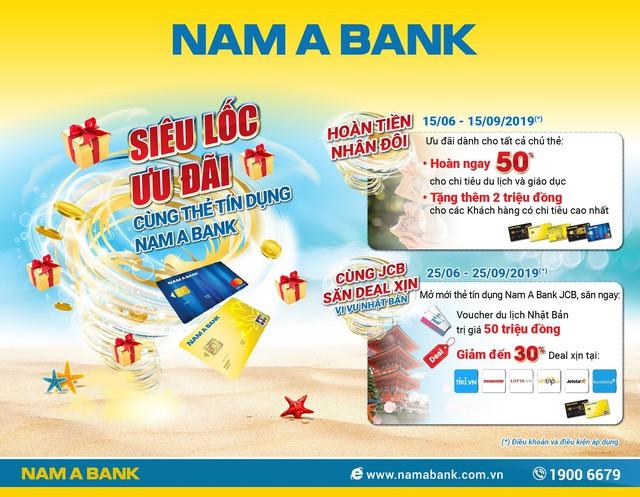 Cùng đón siêu lốc ưu đãi từ thẻ tín dụng Nam A Bank - Ảnh 1.