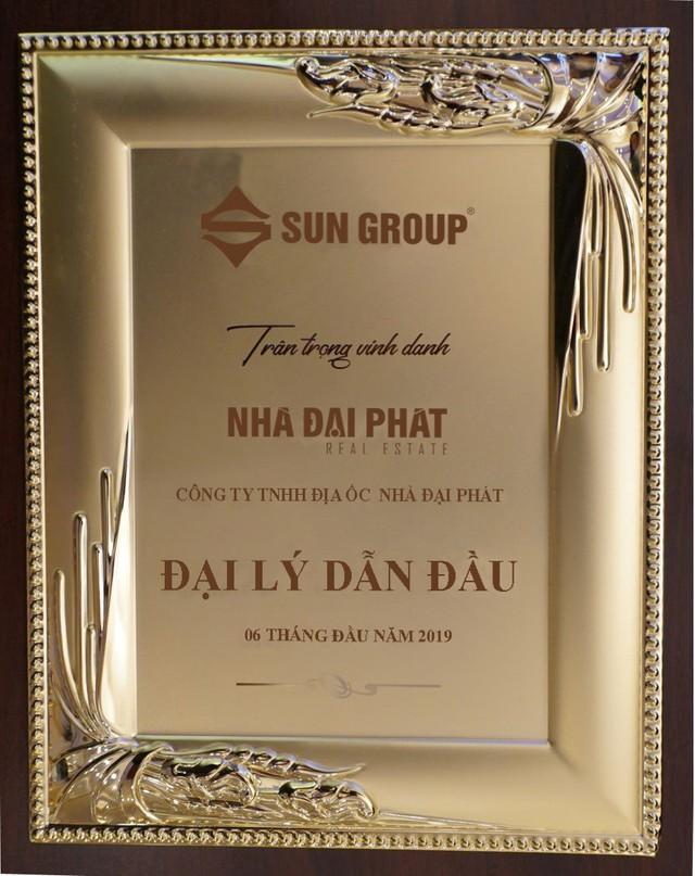 Nhà Đại Phát được vinh danh Đại Lý Dẫn Đầu nửa đầu năm 2019 của Sun Group - Ảnh 1.