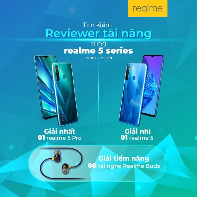 Thử tài làm reviewer nhận ngay smartphone 4 camera mới nhất từ Realme - ảnh 3