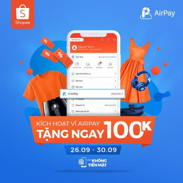Ưu đãi đến 100k khi thanh toán qua Ví AirPay trên Shopee từ 26/9 đến 30/9 - ảnh 1