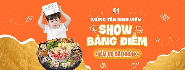 Show bảng điểm ăn lẩu tẹt ga - Ưu đãi dành riêng cho hội tân sinh viên 2002 - Ảnh 1.