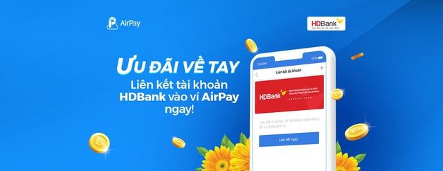 """Đón """"mưa ưu đãi"""" nhờ liên kết tài khoản/thẻ nội địa HDBank vào ví AirPay! - Ảnh 1."""