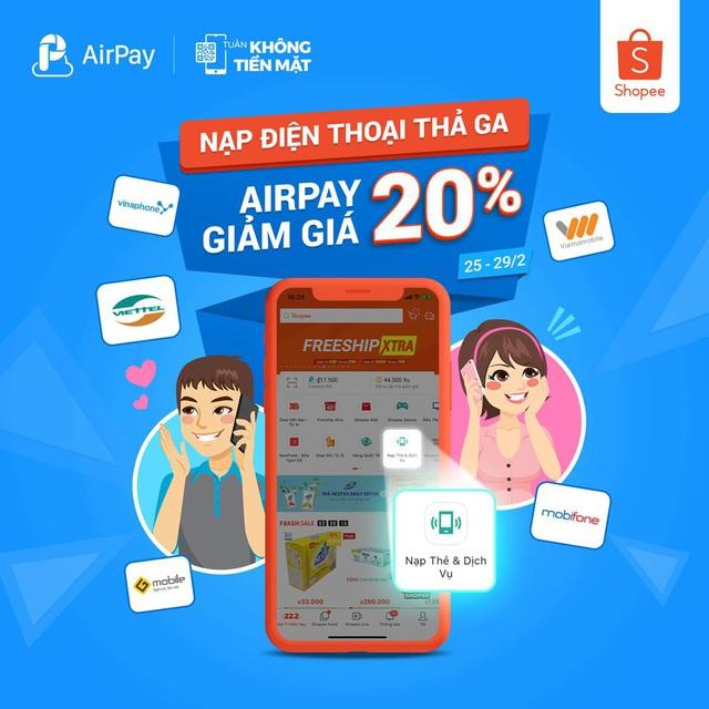 Ăn uống và nạp điện thoại thả ga, AirPay giảm giá 20% trên Shopee từ 25 - 29.02 - ảnh 2
