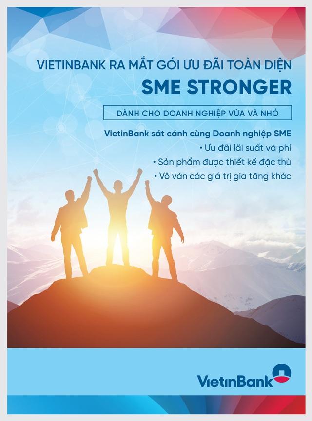 VietinBank SME Stronger: Gói ưu đãi toàn diện cho phân khúc khách hàng SME - Ảnh 1.