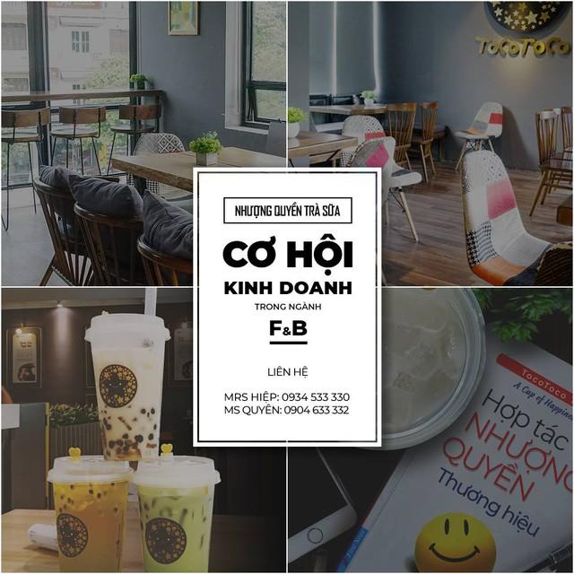"""TocoToco - Câu chuyện nhượng quyền tại thương hiệu trà sữa """"made in Việt Nam"""" - Ảnh 3."""
