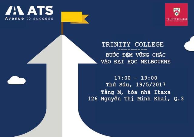 Trinity – Bước đệm vững chắc vào Đại học Melbourne - Ảnh 1.