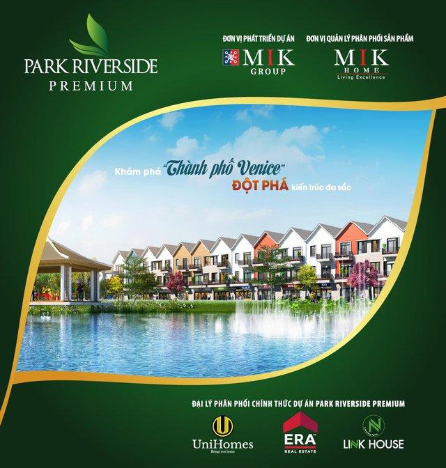 Dự án Park Riverside Premium sẽ được 3 đại lý UniHomes, LinkHouse và ERA Vietnam giới thiệu chính thức vào ngày 06/08/2017 tại Gem Center.