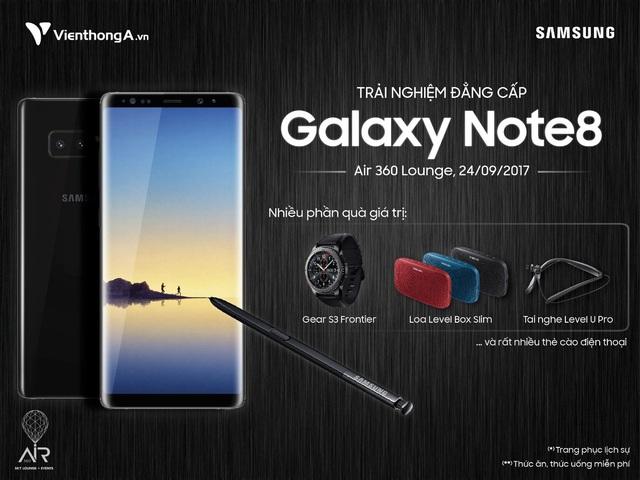 Trải nghiệm Note 8 nhận quà hấp dẫn vào ngày 24/09/2017 tại Air 360 Sky Lounge cùng Viễn Thông A.