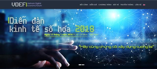 Diễn đàn kinh tế số Việt Nam (VDEF 2018) ngày 17.1 tại TP.HCM sẽ là nơi các chuyên gia chia sẻ về cuộc cách mạng 4.0, nền kinh tế số hóa.