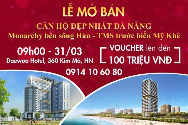 Lễ mở phân phối căn hộ chung cư Đà Nẵng: Monarchy bên sông Hàn – TMS trước biển Mỹ Khê 31/03 ở Hà Nội - Ảnh 2.