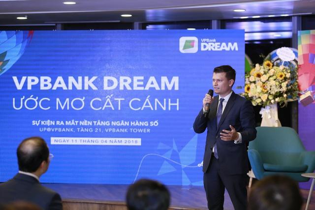 VPBank ra mắt nền tảng ngân hàng số VPBank Dream - Ảnh 2.