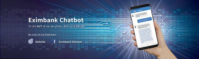 Eximbank ra mắt ứng dụng ChatBot để chăm sóc khách hàng 24/7 - Ảnh 1.