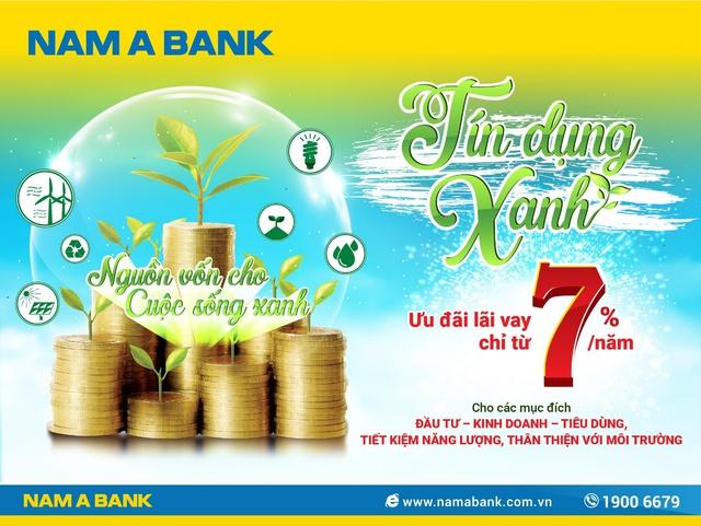 Nam A Bank ưu đãi lãi suất gói vay tín dụng xanh - Ảnh 1.