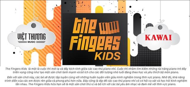 5 điều đặc biệt chỉ có tại cuộc thi tìm kiếm tài năng Piano nhí - The Fingers Kids - Ảnh 1.