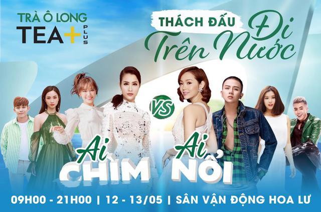 """""""Tea+ Đi trên nước"""" sự kiện quy tụ dàn sao khủng Việt Nam - Ảnh 1."""