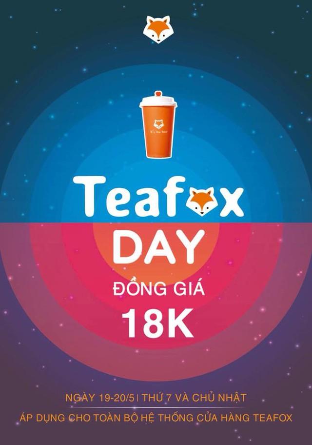 """Nóng đến 40 độ thì phải làm gì? Đừng quên có ngày hội trà sữa """"TEAFOX DAY"""" đồng giá 18K đang chờ bạn nhé! - ảnh 1"""