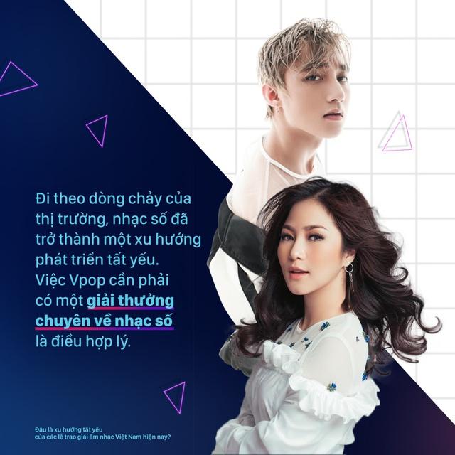 Đâu là xu hướng tất yếu của các lễ trao giải âm nhạc Việt Nam hiện nay? - Ảnh 6.