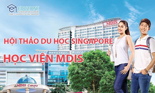 """Hội thảo """"Định hướng ngành nghề khi du học Singapore cùng Học viện MDIS"""" - Ảnh 2."""