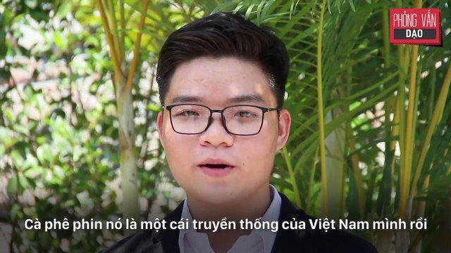 Khi nhắc đến cà phê Việt, bạn có nghĩ đến một ly đậm đà pha từ phin - Ảnh 10.