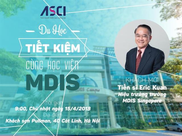 Hội thảo du học tiết kiệm cùng Học viện MDIS - Ảnh 1.