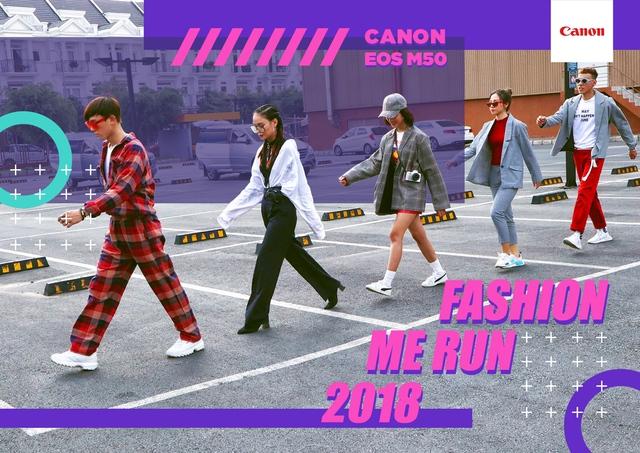Canon EOS M50 Fashion Me Run – Sân chơi mới cho giới trẻ trong mùa hè này - ảnh 2